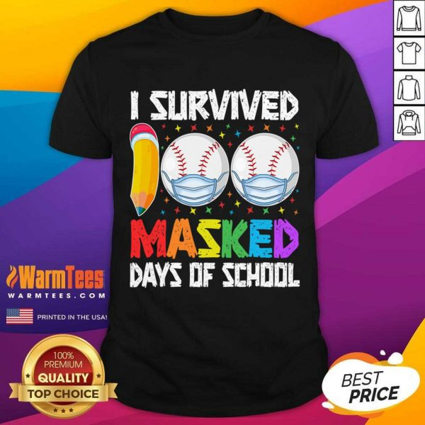 I Survived 100 Masked Days Of School Baseball Wearing Mask Shirt
