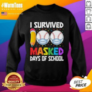 I Survived 100 Masked Days Of School Baseball Wearing Mask SweatShirt