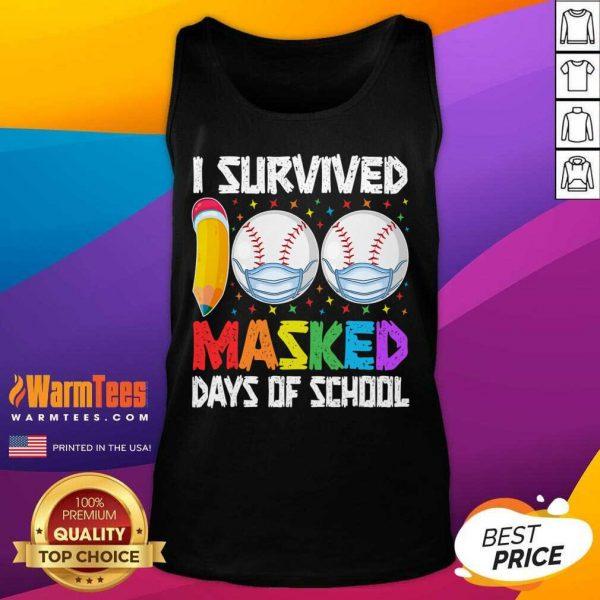 I Survived 100 Masked Days Of School Baseball Wearing Mask Tank Top