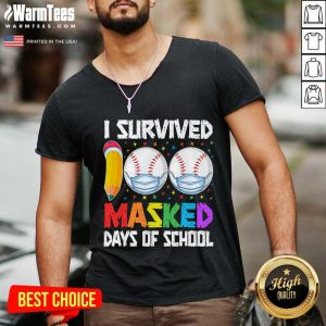 I Survived 100 Masked Days Of School Baseball Wearing Mask V-neck