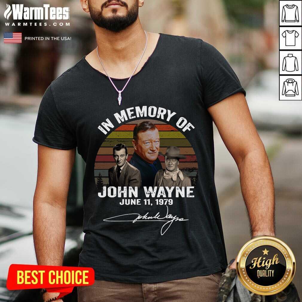 In Memory Of John Wayne June 11 1979 Signature V-neck