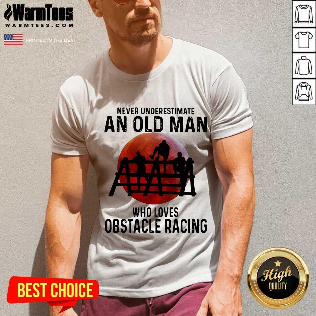 Never Underestimate An Old Man Who Loves Obstacle Racing The Moon V-neck