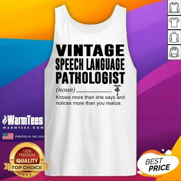 Vintage Speech Language Pathologist Noun Knows More Than She Says Tank Top