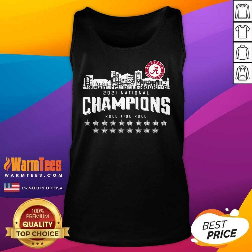Alabama Crimson Tide 2021 National Champions Roll Tide Roll 1925 2021 Tank Top