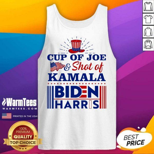 American Flag Cup Of Joe And Shot Of Kamala Biden Harris Tank Top