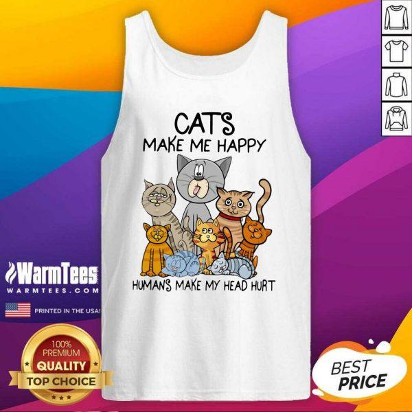 Cats Make Me Happy Humans Make My Head Hurt Tank Top - Design By Warmtees.com