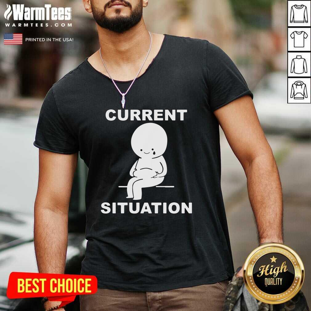 Current Situation Fat V-neck - Design By Warmtees.com