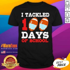 I Tackled 100 Day Of School Tee Shirt - Design By Warmtees.com