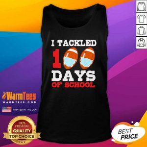 I Tackled 100 Day Of School Tee Tank Top - Design By Warmtees.com