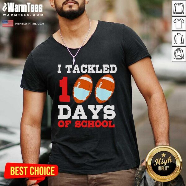 I Tackled 100 Day Of School Tee V-neck - Design By Warmtees.com