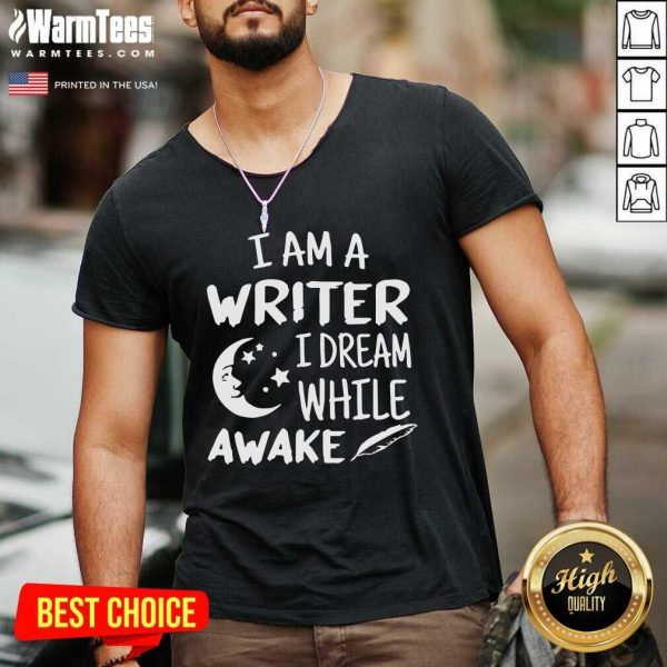 I´m A Writer I Dream While Awake Motive For A Writer V-neck - Design By Warmtees.com