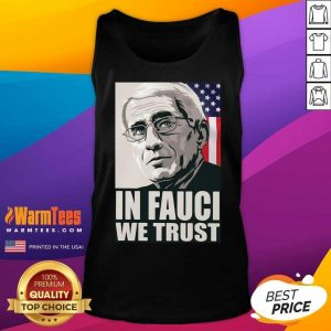 In Fauci We Trust American Flag Tank Top