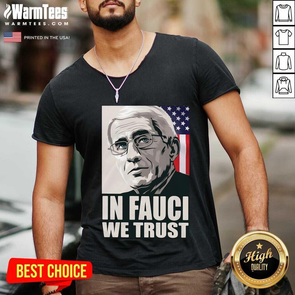 In Fauci We Trust American Flag V-neck