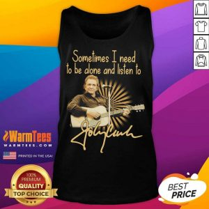 Johnny Cash Sometimes I Need To Be Alone And Listen To Signature Tank Top - Design By Warmtees.com