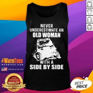 Never Underestimate Old Woman With A Side By Side Tank Top