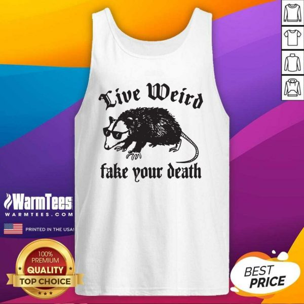 Opossum Live Weiro Fake Your Death Tank Top - Design By Warmtees.com