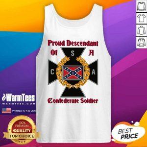 Proud Descendant Of A Confederate Soldier Tank Top - Design By Warmtees.com