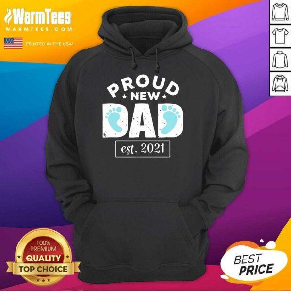 Proud New Dad Est 2021 Hoodie