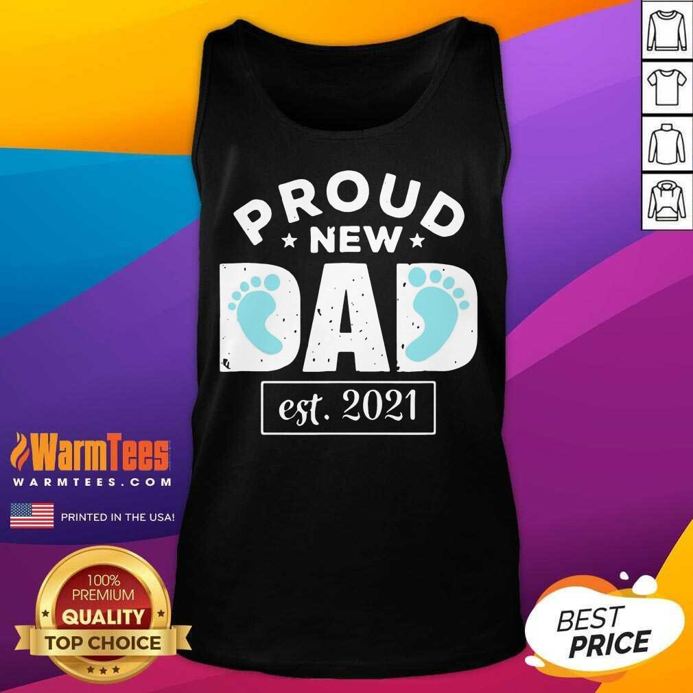 Proud New Dad Est 2021 Tank Top