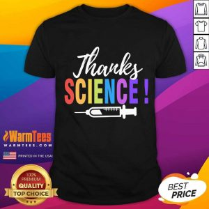 Thanks Science Pro Vaccine Vaccination Quote Shirt