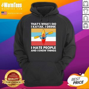 That's What I Do I Kayak I Drink I Hate People Vintage Hoodie