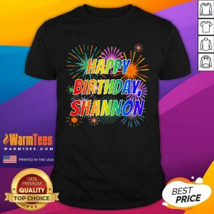 2021 Happy Birthday Shannon Shirt - Design By Warmtees.com