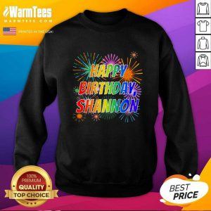 2021 Happy Birthday Shannon SweatShirt - Design By Warmtees.com
