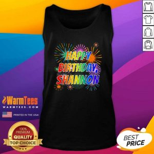 2021 Happy Birthday Shannon Tank Top - Design By Warmtees.com