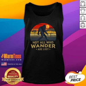 Bigfoot Not All Who Wander Are Lost Vintage Retro Tank Top - Design By Warmtees.com