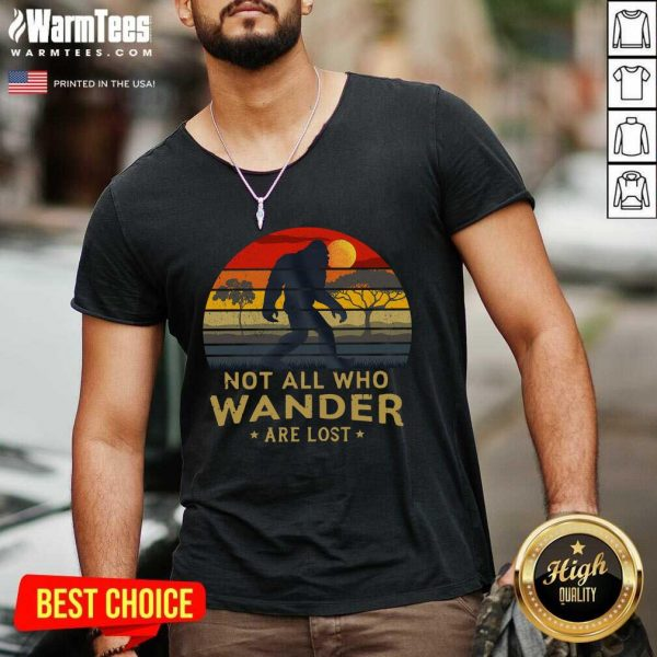 Bigfoot Not All Who Wander Are Lost Vintage Retro V-neck - Design By Warmtees.com