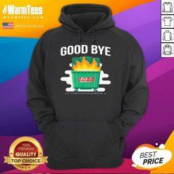 Goodbye Dumpster Fire 2020 Hoodie