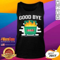 Goodbye Dumpster Fire 2020 Tank Top