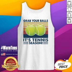 Grab Your Balls It's Tennis Season Vintage Tank Top - Design By Warmtees.com