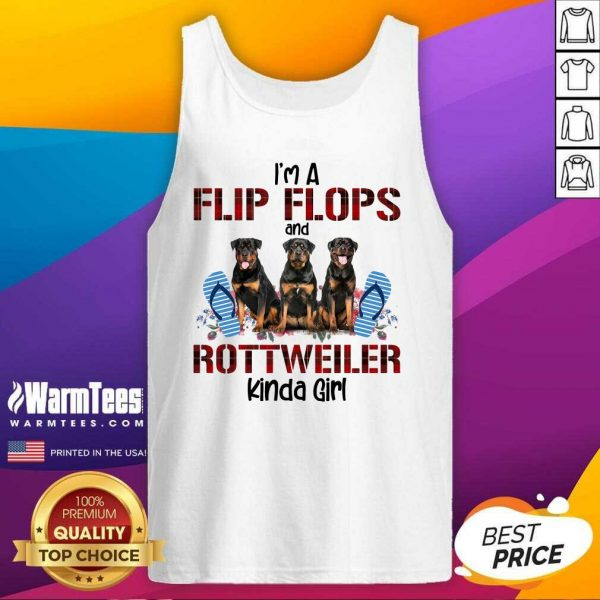 I'm A Flip Flops And Rottweiler Kinda Girl Tank Top - Design By Warmtees.com