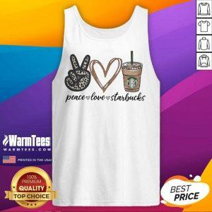 Peace Love Starbucks Tank Top