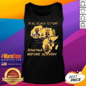 Real Black History Started Before Slavery Tank Top