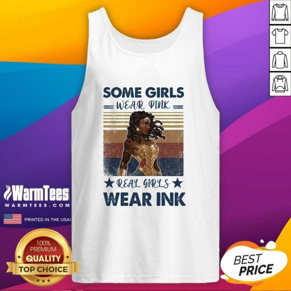 Some Girls Weak Pink Real Girl Weak Ink Vintage Tank Top - Design By Warmtees.com