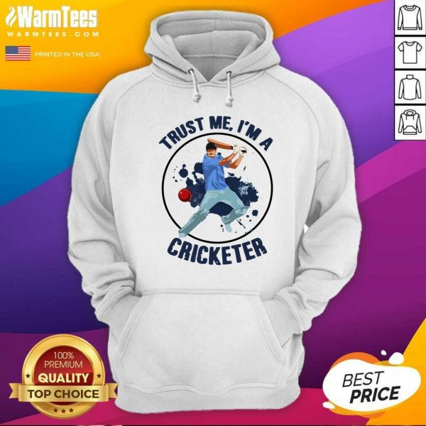 Trust Me I'm A Cricketer Hoodie - Design By Warmtees.com