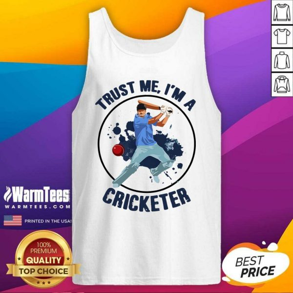 Trust Me I'm A Cricketer Tank Top - Design By Warmtees.com
