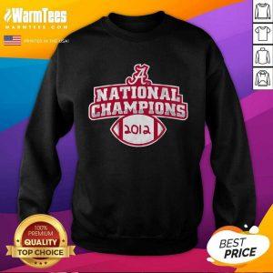 Alabama Crimson Tide National Champions 2012 SweatShirt