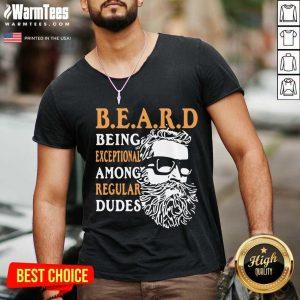 Being Exceptional Among Regular Dudes Beard V-neck