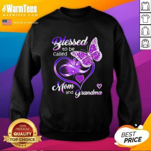 Blessed To Be Called Mom And Grandma Purple Infinity Heart And Butterfly SweatShirt - Design By Warmtees.com