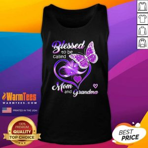 Blessed To Be Called Mom And Grandma Purple Infinity Heart And Butterfly Tank Top - Design By Warmtees.com
