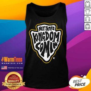 Hey Tampa Kingdom Comin Kansas City Football Tank Top