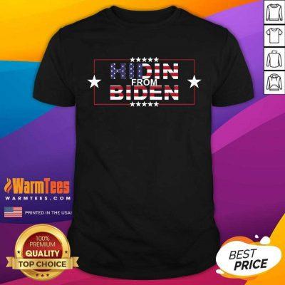 Hidin From Biden American Flag Shirt
