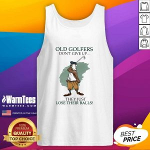 Old Golfers Don't Give Up They Just Lóe Their Balls Tank Top - Design By Warmtees.com