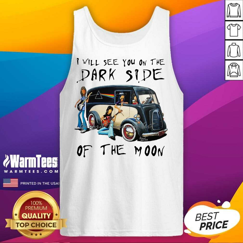 Pink Floyd I Will See You On The Dark Side On The Moon Tee Tank Top