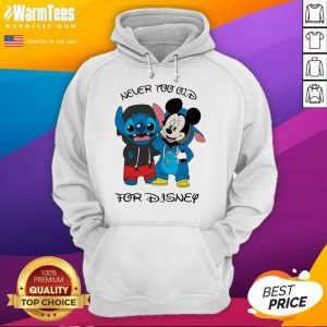 Stitch And Mickey Mouse Never Too Old For Disney Hoodie