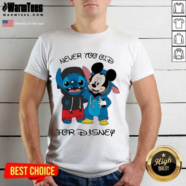 Stitch And Mickey Mouse Never Too Old For Disney Shirt