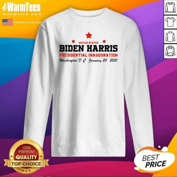 United States Biden Harris Presidential Inauguration Washington DC January 20 2021 SweatShirt - Design By Warmtees.com